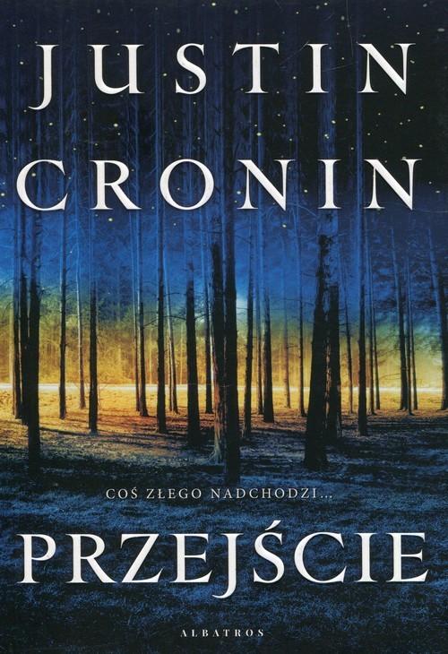 okładka Przejście, Książka | Justin Cronin