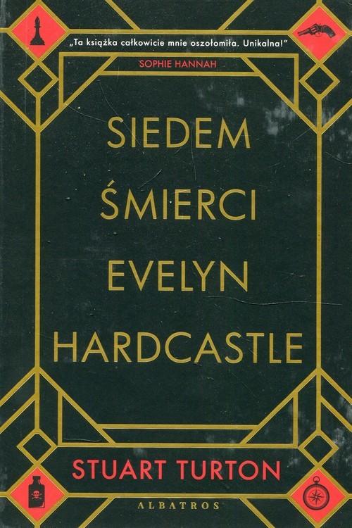 okładka Siedem śmierci Evelyn Hardcastle, Książka | Turton Stuart