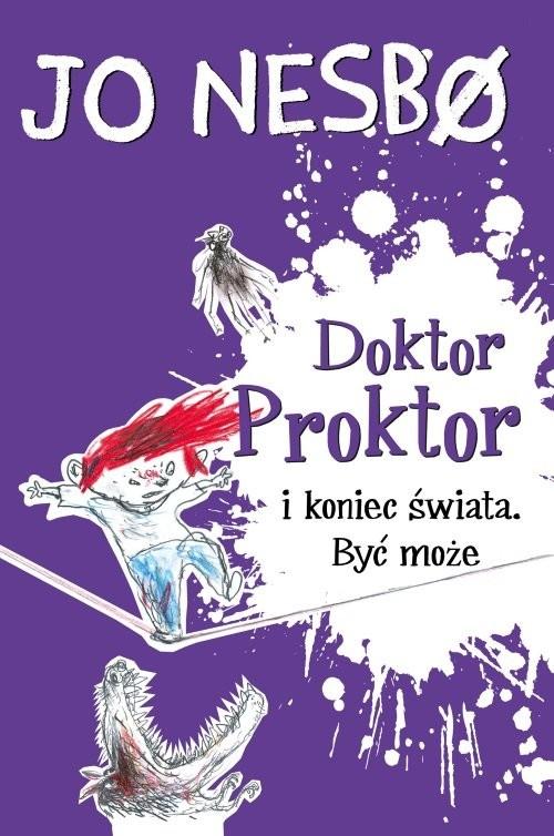 okładka Doktor Proktor i koniec świata Być może, Książka   Jo Nesbo