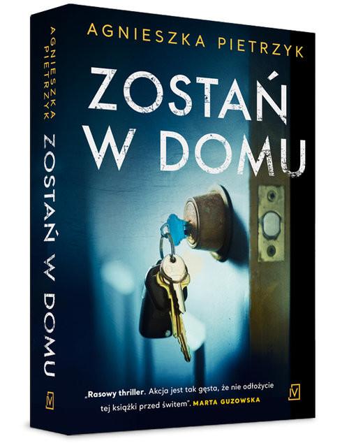 okładka Zostań w domu, Książka   Agnieszka Pietrzyk