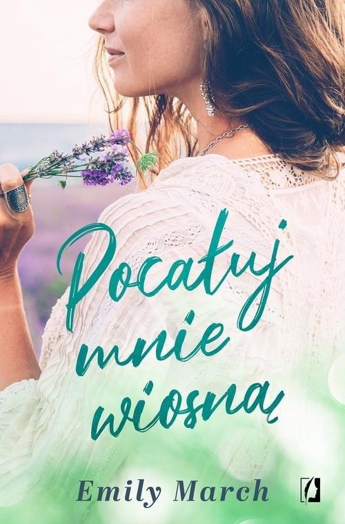 okładka Pocałuj mnie wiosną, Książka | March Emily