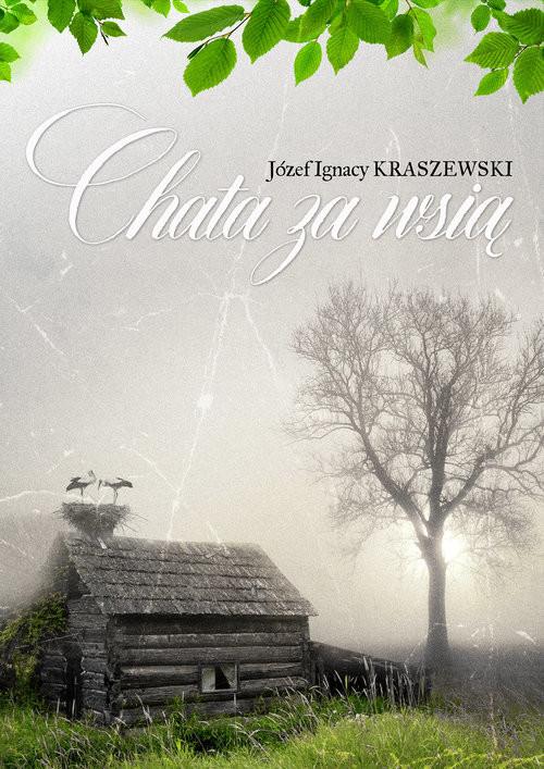 okładka Chata za wsią, Książka | Józef Ignacy Kraszewski