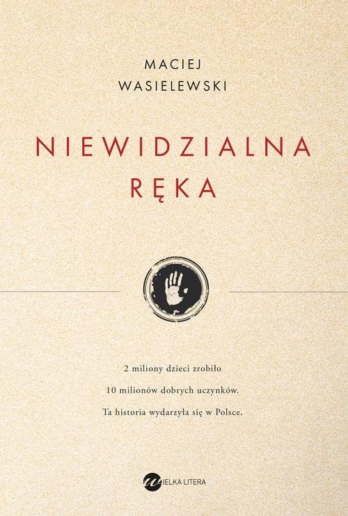 okładka Niewidzialna ręka, Książka   Maciej Wasielewski