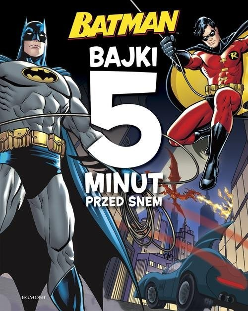 okładka Batman Bajki 5 minut przed snem, Książka  