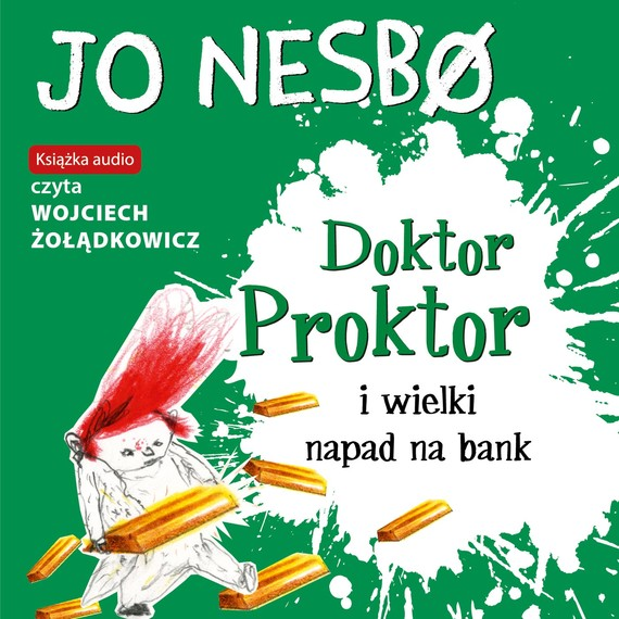 okładka Doktor Proktor i wielki napad na bank, Audiobook | Jo Nesbo