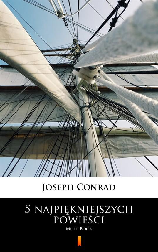 okładka 5 najpiękniejszych powieści, Ebook | Joseph Conrad