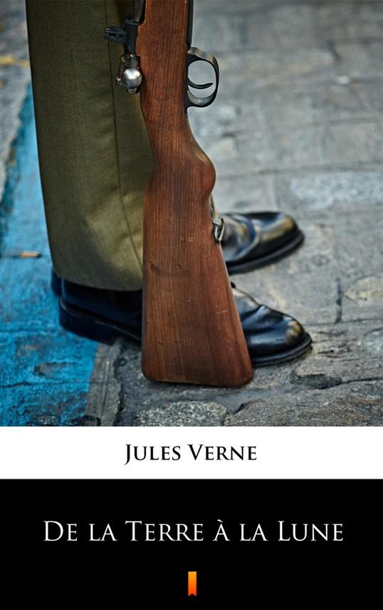 okładka De la Terre à la Luneebook | epub, mobi | Jules Verne