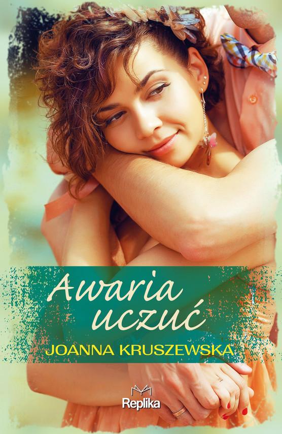 okładka Awaria uczuć, Ebook   Joanna Kruszewska