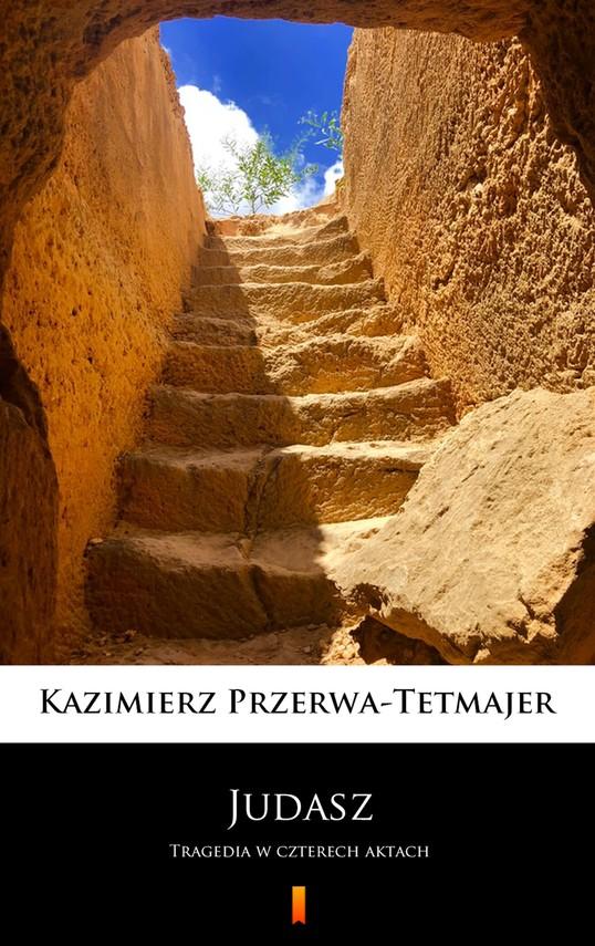 okładka Judaszebook   epub, mobi   Kazimierz Przerwa-Tetmajer