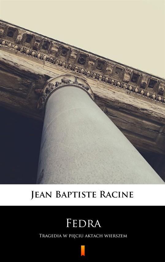 okładka Fedra, Ebook | Jean Baptiste Racine
