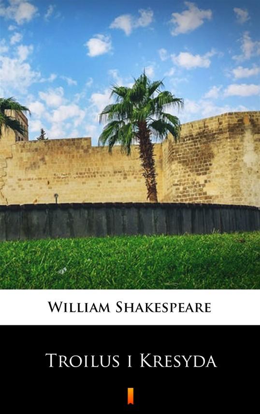 okładka Troilus i Kresydaebook | epub, mobi | William Shakespeare