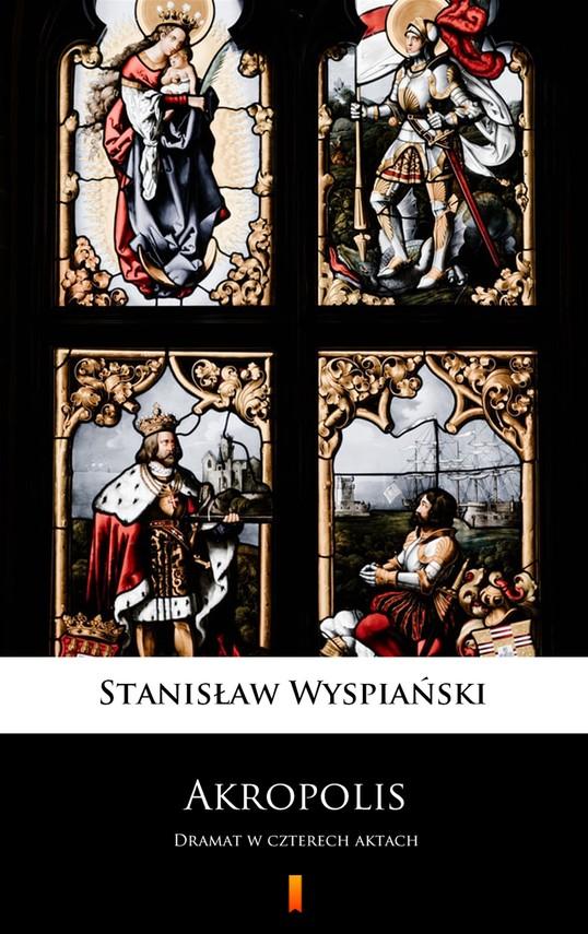 okładka Akropolisebook | epub, mobi | Stanisław Wyspiański