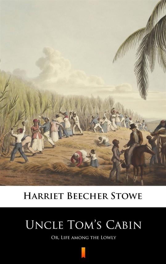 okładka Uncle Tom's Cabinebook | epub, mobi | Harriet Beecher Stowe