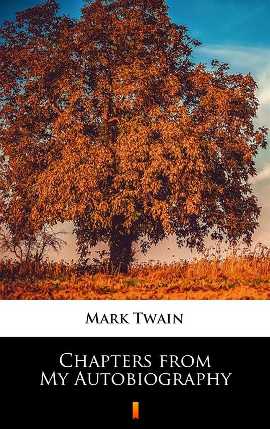 okładka Chapters from My Autobiographyebook | epub, mobi | Mark Twain