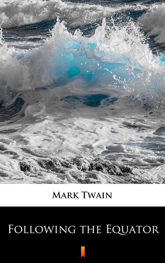 okładka Following the Equatorebook | epub, mobi | Mark Twain