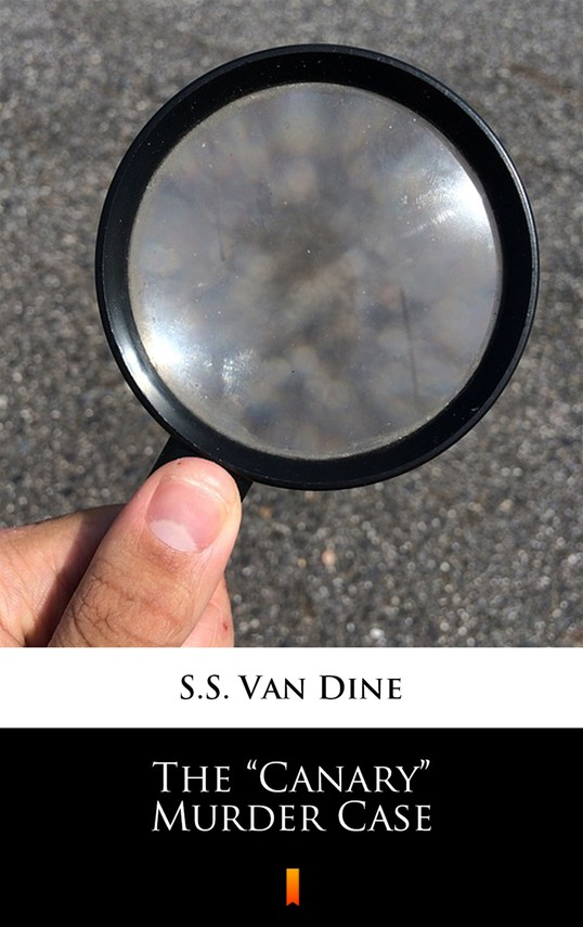 "okładka The ""Canary"" Murder Caseebook | epub, mobi | S.S. Van Dine"