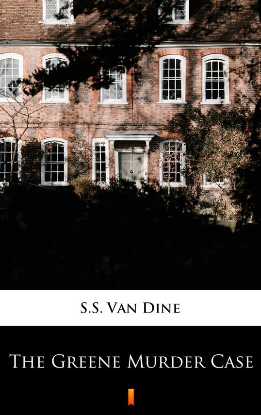 okładka The Greene Murder Caseebook | epub, mobi | S.S. Van Dine