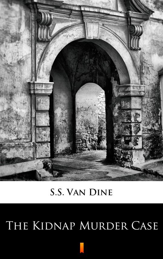 okładka The Kidnap Murder Caseebook | epub, mobi | S.S. Van Dine