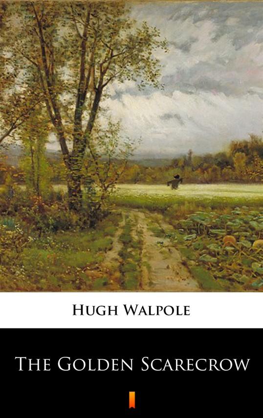 okładka The Golden Scarecrowebook | epub, mobi | Hugh Walpole