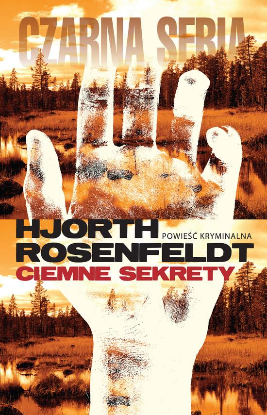 okładka Ciemne sekretyebook   epub, mobi   Hans Rosenfeldt, Michael Hjorth