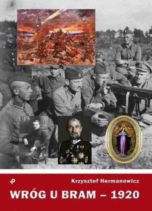 okładka Wróg u bram - 1920, Książka | Hermanowicz Krzysztof