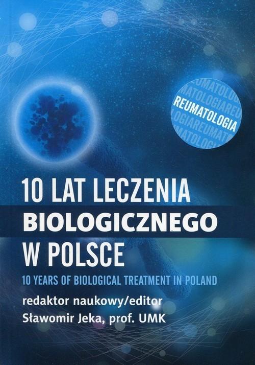 okładka 10 lat leczenia biologicznego w Polsce Reumatologia, Książka |