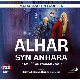 okładka Alhar, syn Anhara. Powieść antymagiczna 2, Audiobook | Nawrocka Małgorzata