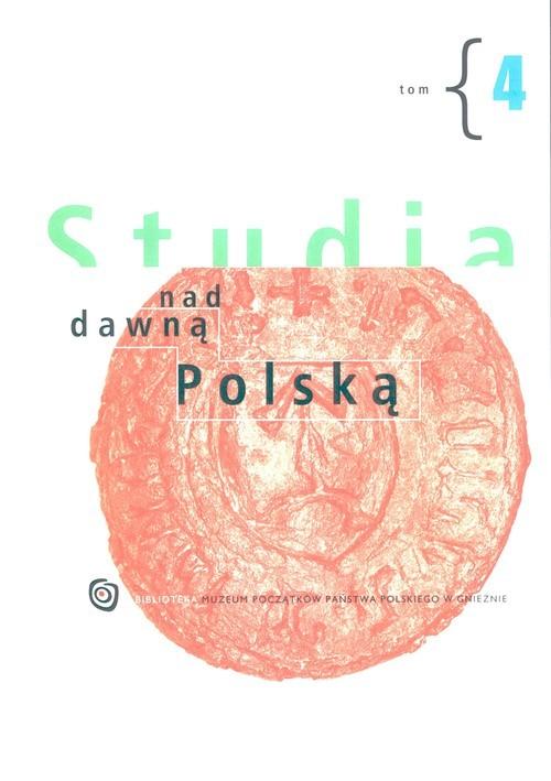 okładka Studia nad dawną Polską Tom 4, Książka |