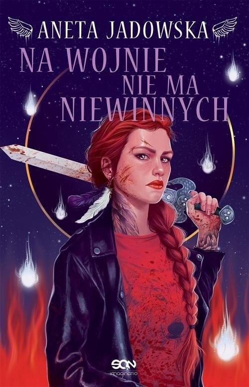 okładka Heksalogia o Dorze Wilk 6 Na wojnie nie ma niewinnych, Książka | Aneta Jadowska