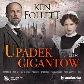 okładka Upadek gigantów. Część pierwsza, Audiobook | Ken Follett
