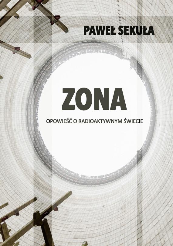 okładka ZONA, Ebook   Paweł  Sekuła