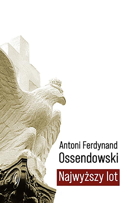 okładka Najwyższy lotebook | epub, mobi | Antoni Ferdynand Ossendowski