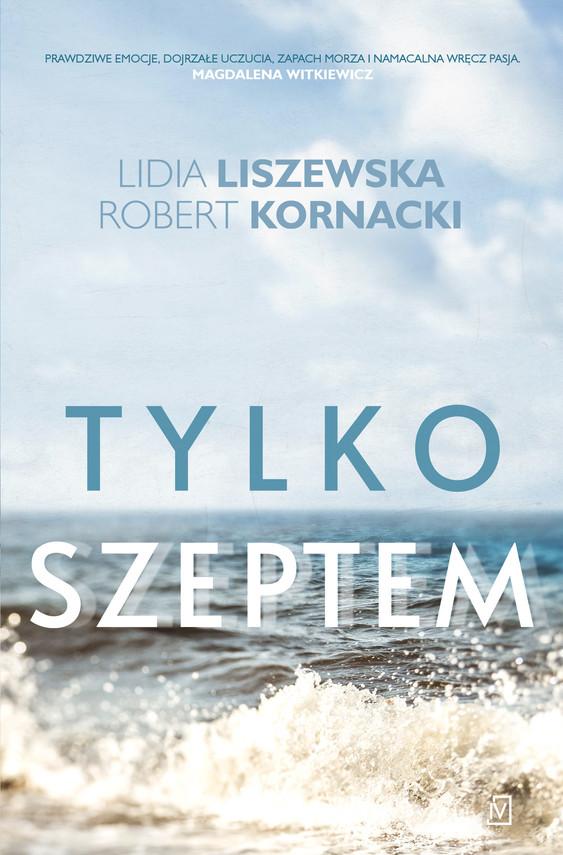 okładka Tylko szeptem, Ebook   Lidia Liszewska, Robert  Kornacki