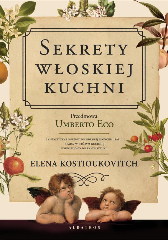 okładka SEKRETY WŁOSKIEJ KUCHNIebook | pdf | Elena Kostiukovich