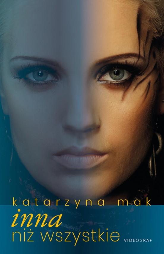 okładka Inna niż wszystkie, Ebook   Katarzyna Mak