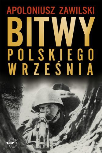 okładka Bitwy polskiego września, Książka   Zawilski Apoloniusz