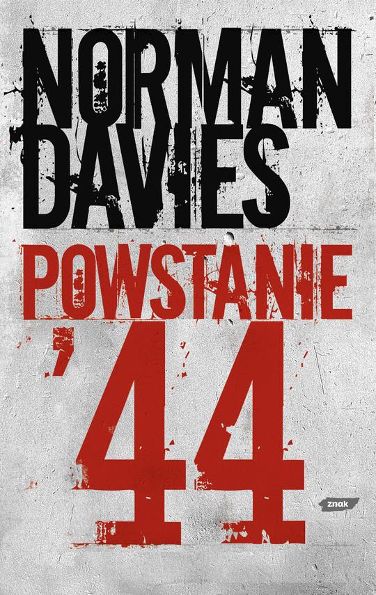 okładka Powstanie '44, Książka   Norman Davies