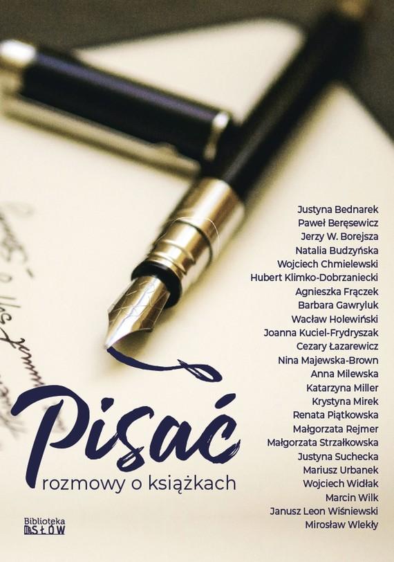 okładka Pisać - rozmowy o książkach, Ebook   Praca Zbiorowa