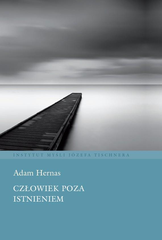 okładka Człowiek poza istnieniem, Książka   Hernas Adam
