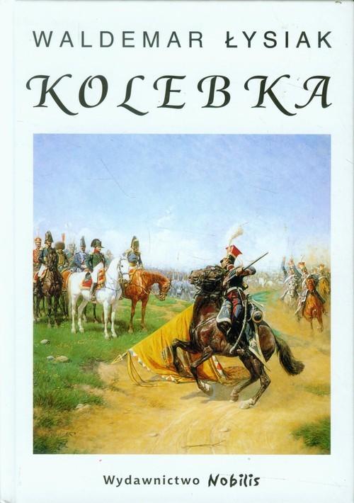 okładka Kolebka, Książka | Łysiak Waldemar