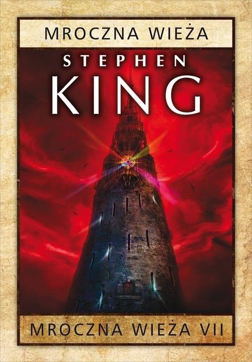 okładka Mroczna wieża Tom 7 Mroczna wieża, Książka | Stephen King