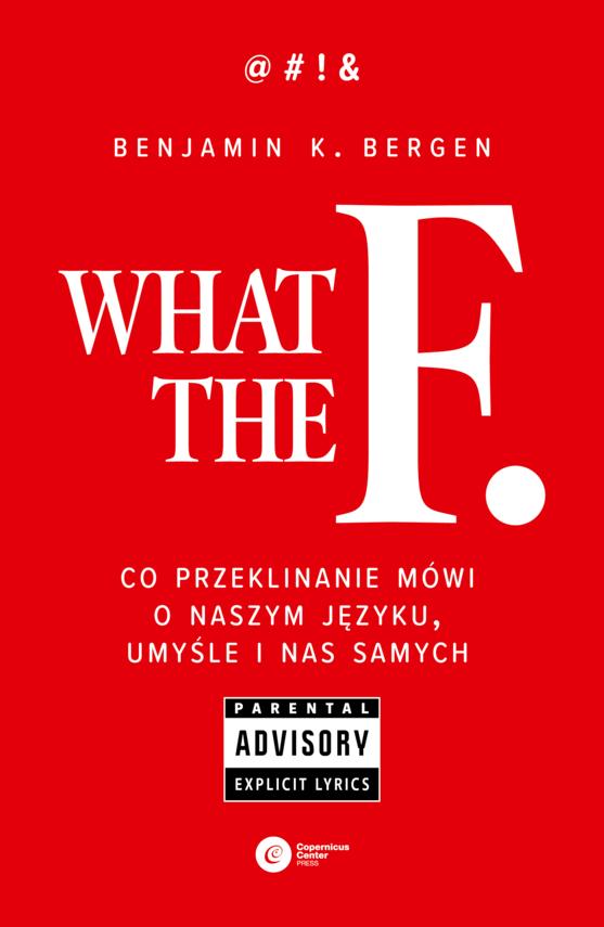 okładka What the F, Ebook | Benjamin K. Bergen