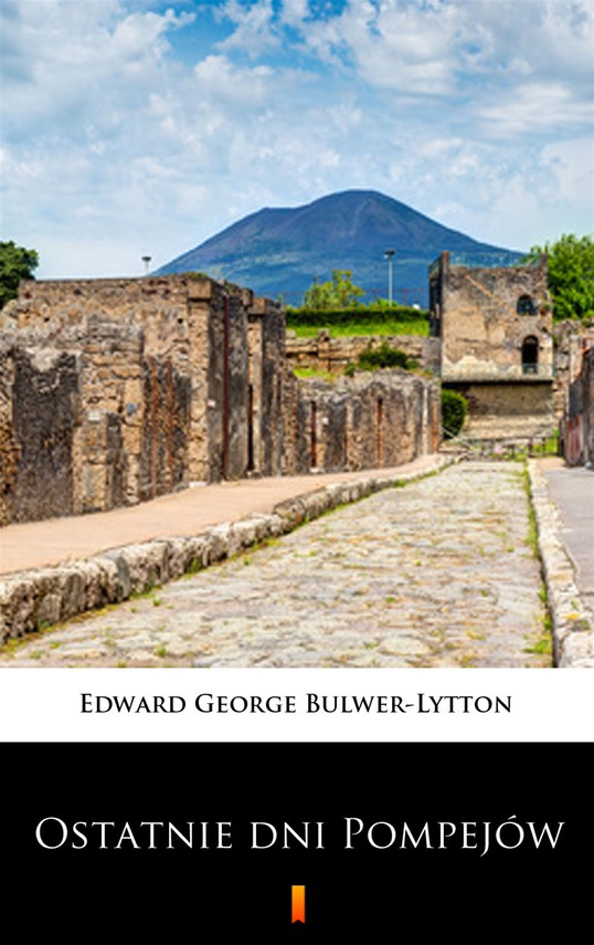 okładka Ostatnie dni Pompejówebook | epub, mobi | Edward George Bulwer-Lytton