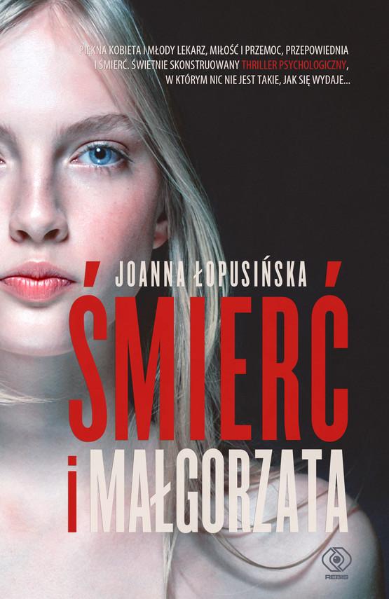 okładka Śmierć i Małgorzataebook | epub, mobi | Joanna Łopusińska
