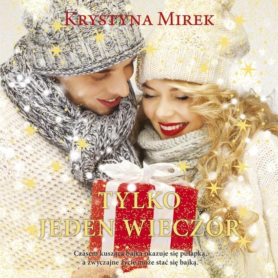 okładka Tylko jeden wieczór, Audiobook | Krystyna Mirek