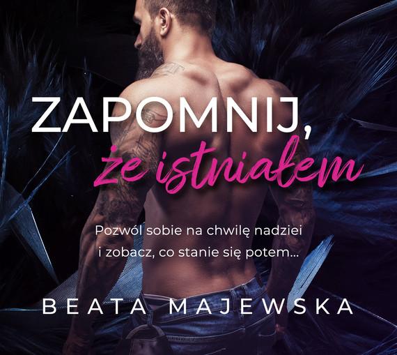 okładka Zapomnij, że istniałemaudiobook | MP3 | Beata Majewska