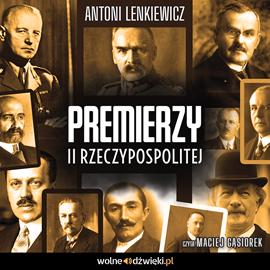okładka Premierzy II Rzeczypospolitejaudiobook | MP3 | Lenkiewicz Antoni
