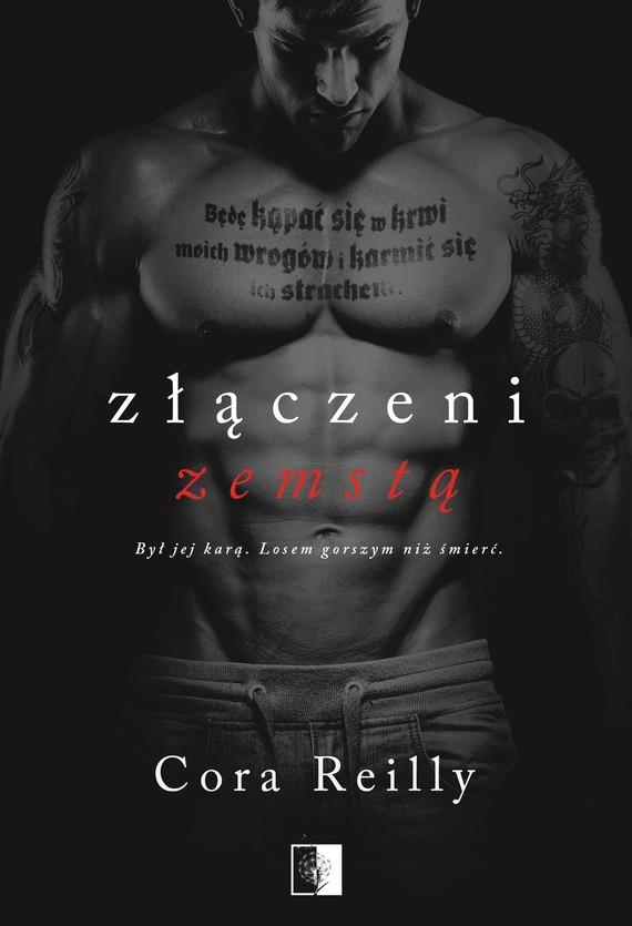 okładka Złączeni Zemstąebook | epub, mobi | Cora Reilly