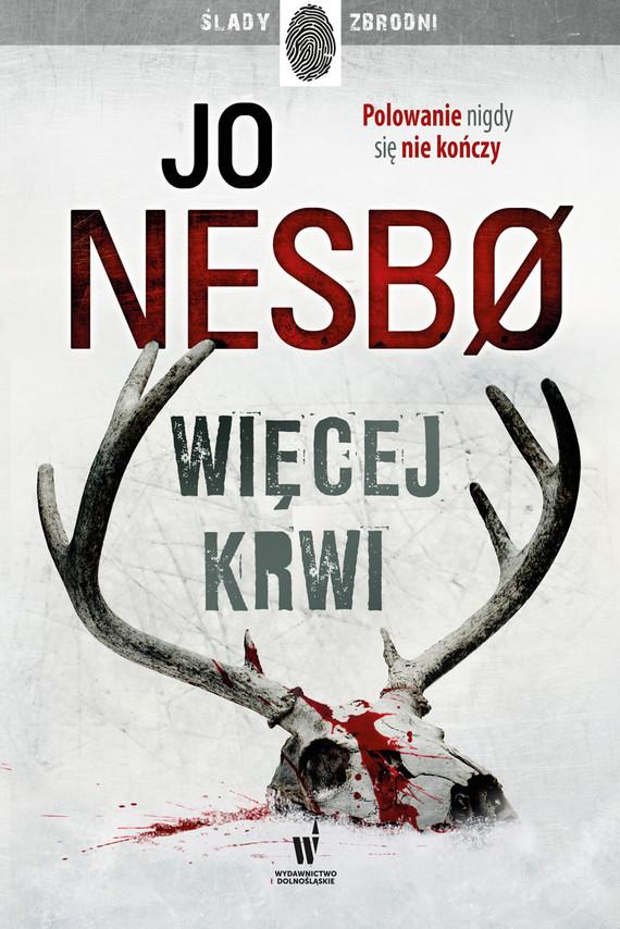 okładka Więcej krwiebook | epub, mobi | Jo Nesbo