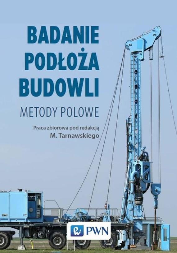 okładka Badanie podłoża budowliebook | epub, mobi | Michał Wójcik, Marek Tarnawski, Kazimierz Gwizdała, Zbigniew Frankowski, Tomasz Godlewski